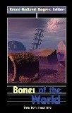 Bones of the WorldBruce Holland Rogers cover image