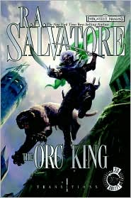 The Orc King R. A. Salvatore cover image