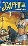 The Sapphire Sirens-by John Zakour cover