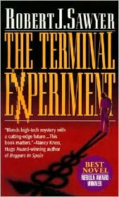 The Terminal Experiment-by Robert J. Sawyer cover pic
