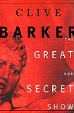 The Great and Secret ShowClive Barker cover image