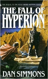 The Fall of Hyperion-by Dan Simmons
