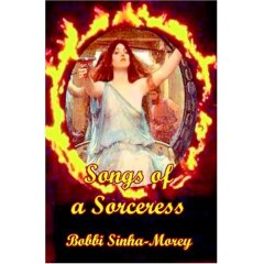 Songs of a Sorceress-edited by Bobbi Sinha-Morey cover