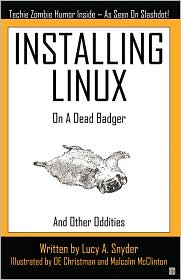 Installing Linux on a Dead BadgerLucy A. Snyder cover image