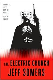 The Electric Church, by Jeff Somers cover image