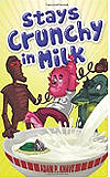 Stays Crunchy in Milk-by Adam P. Knave cover pic