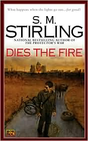 Dies the Fire, by S. M. Stirling cover image