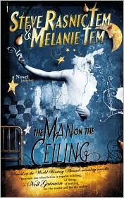 The Man on the Ceiling-by Steve Rasnic Tem, Melanie Tem