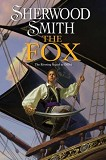 The Fox-by Sherwood Smith cover