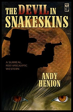 The Devil In Snakeskins-edited by Andy Henion cover