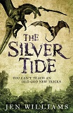 The Silver Tide-by Jen Williams