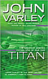 Titan  Gaean Trilogy Series #1, by John Varley cover image