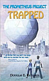 The Prometheus Project: Trapped!, by Douglas E. Richards cover image