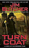 Turn Coat -by Jim Butcher