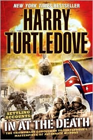 Settling Accounts: In at the Death-by Harry Turtledove cover