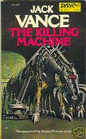The Killing Machine, by Jack Vance cover image