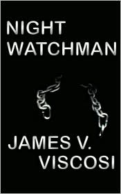Night WatchmanJames V. Viscosi cover image