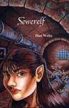 Sewerelf, by Dan Weiss cover image