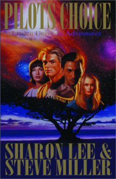 Pilots Choice, by Sharon Lee, Steve Miller, and Michael Herring