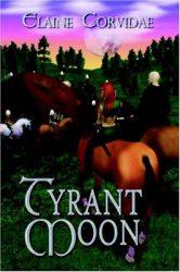 tyrant-moon-by-elaine-corvidae cover