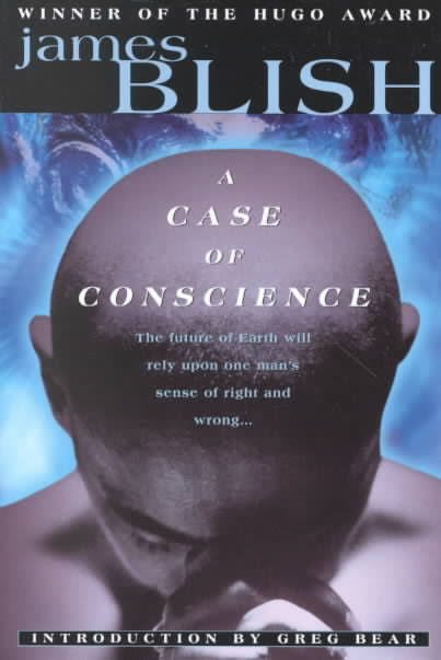 A Case of Conscience, by James Blish