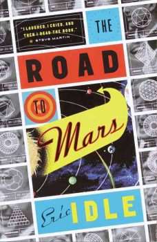 The Road to Mars, by Eric Idle