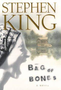 Bag of Bones, by Stephen King