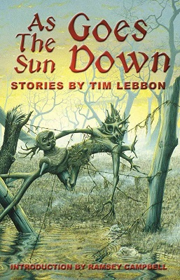 As the Sun Goes Down, by Tim Lebbon