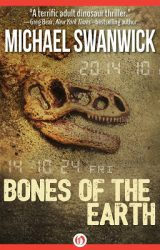 bones-of-the-earth-by-michael-swanwick cover
