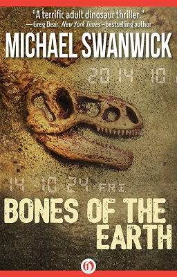 Bones of the Earth, by Michael Swanwick