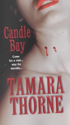 Candle Bay, by Tamara Thorne