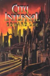 city-infernal-by-edward-lee cover image
