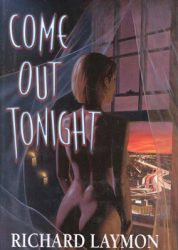 come-out-tonight-by-richard-laymon cover