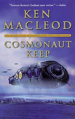 Cosmonaut Keep, by Ken MacLeod