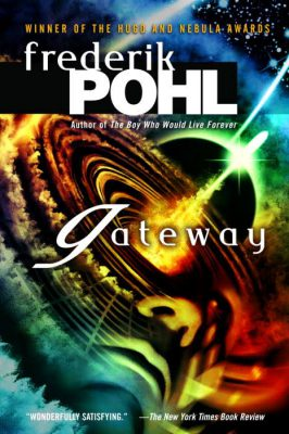 Gateway, by Frederick Pohl