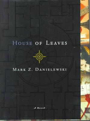 House of Leaves, by Mark Z. Danielewski