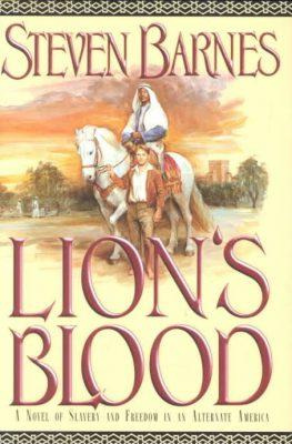 Lion's Blood, by Steven Barnes