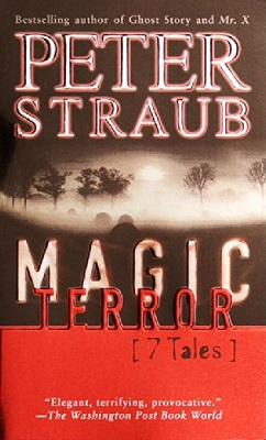 Magic Terror: 7 Tales, by Peter Straub