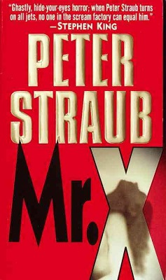 Mr X, by Peter Straub
