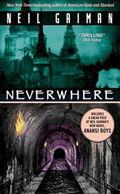Neverwhere, by Neil Gaiman