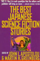 the-best-japanese-science-fiction-stories-edited-by-john-l-apostolou
