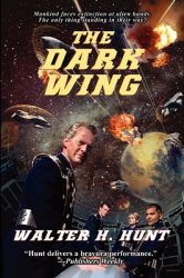the-dark-wing-by-walter-h-hunt review cover