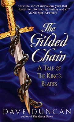The Gilded Chain, by Dave Duncan