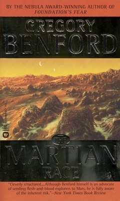 The Martian Race, by Gregory Benford