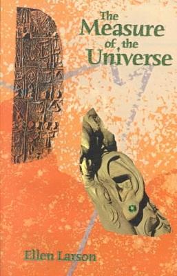 The Measure of the Universe, by Ellen Larson