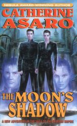the-moons-shadow-by-catherine-asaro cover