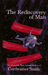 the-rediscovery-of-man-by-cordwainer-smith cover