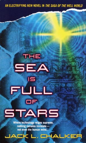The Sea is Full of Stars, by Jack L. Chalker