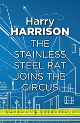 the-stainless-steel-rat-joins-the-circus-by-harry-harrison cover