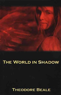 The World in Shadow, by Theodore Beale